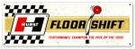 "Hurst Floor Shift Box Sign 27""x9"""