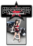 SOLO Speed Shop Pinup Die Cut Sign